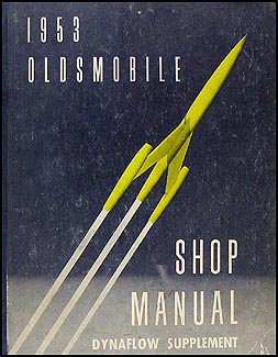 1953 Oldsmobile Dynaflow Transmission Shop Manual Original Supplement