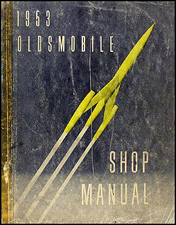 1953 Oldsmobile Repair Manual Original