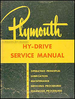 1953 Plymouth Hy-Drive Transmission Shop Manual Original