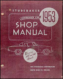 1953 Studebaker Car Shop Manual Original