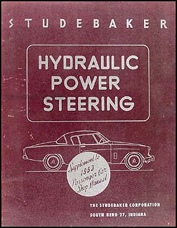 1953 Studebaker Hydraulic Power Steering Shop Manual Original