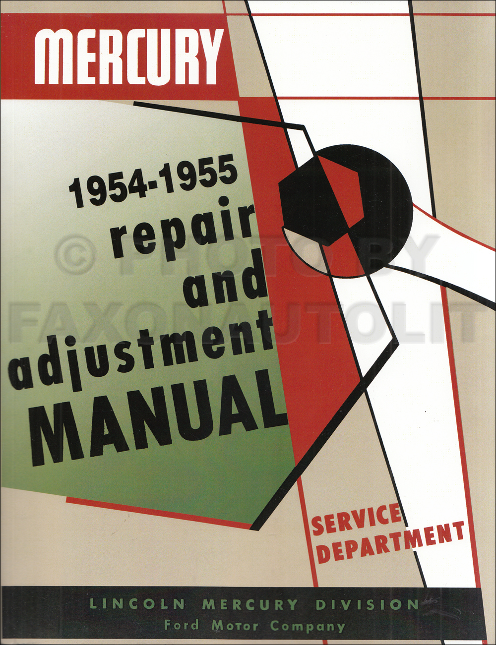 1954-1955 Mercury Shop Repair Manual Reprint Monterey Montclair Custom