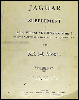 1954-1957 Jaguar XK 140 Repair Manual Original Supplement XK140