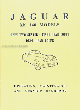 1954-1957 Jaguar XK 140 Owner's Manual Reprint