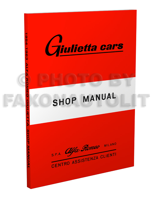 1954-1963 Alfa Romeo Giulietta Shop Manual Reprint