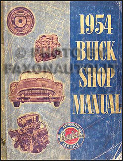 1954 Buick Shop Manual Original--All Models