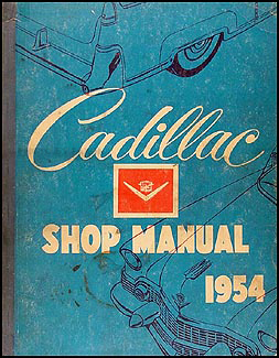 1954 Cadillac Shop Manual Original
