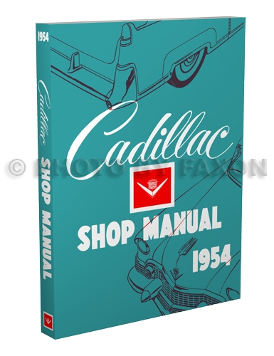 1954 Cadillac Shop Manual Reprint