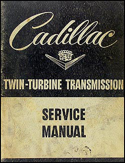 1953 Cadillac Twin-Turbine Dynaflow Transmission Repair Shop Manual Original