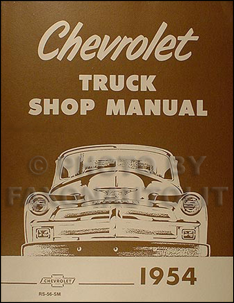 1954 Chevrolet Pickup and Truck Repair Shop Manual Reprint Chevy