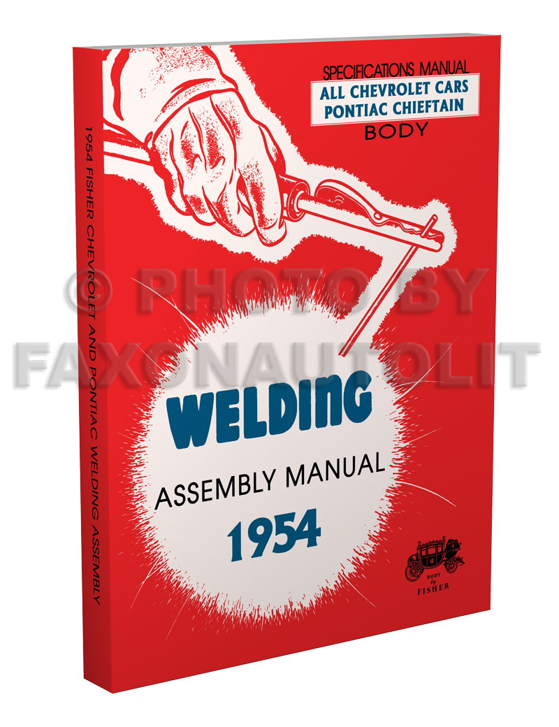 1954 Fisher Body Welding Assembly Manual Reprint Chevrolet Cars Pontiac Chieftain