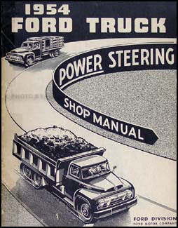 1954 Ford 700-900 Truck Power Steering Repair Manual Original