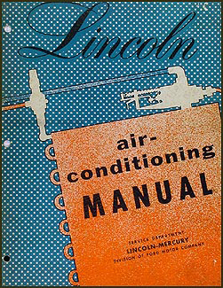 1954 Lincoln Air Conditioning Repair Manual Original