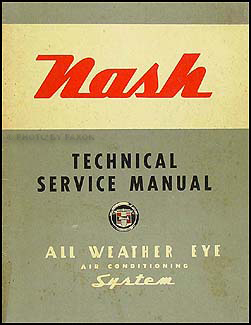 1954 Nash Air Conditioning Repair Manual Original