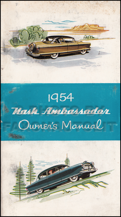 1954 Nash Ambassador Owner's Manual Original