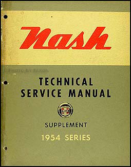 1954 Nash Repair Shop Manual Original Supplement Ambassador Statesman Rambler