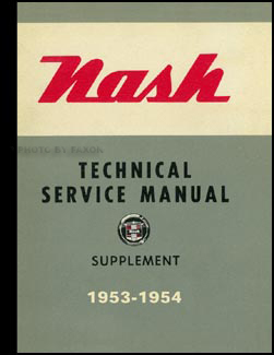 1954 Nash Shop Manual Reprint Supplement