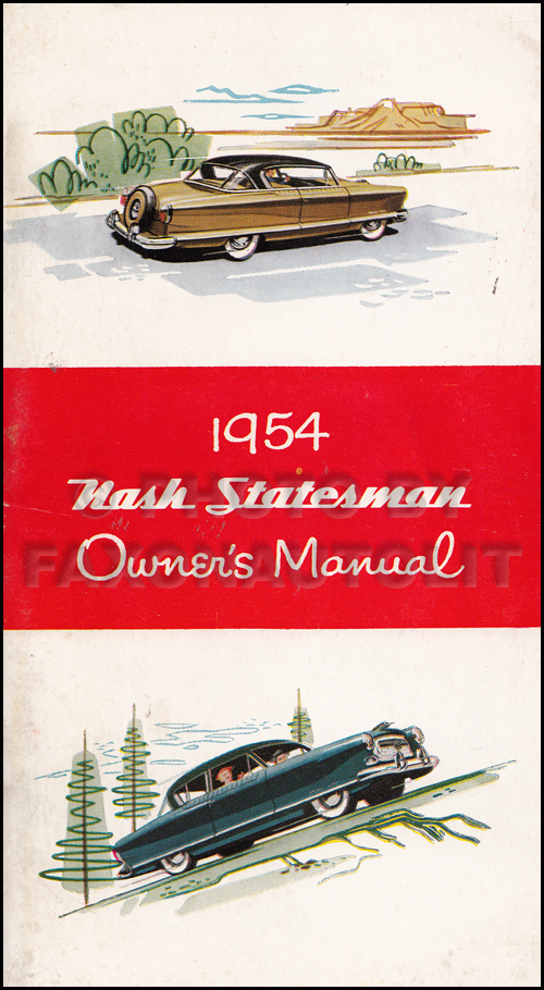 1954 Nash Statesman Owner's Manual Original