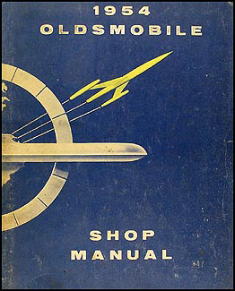 1954 Oldsmobile Repair Manual Original