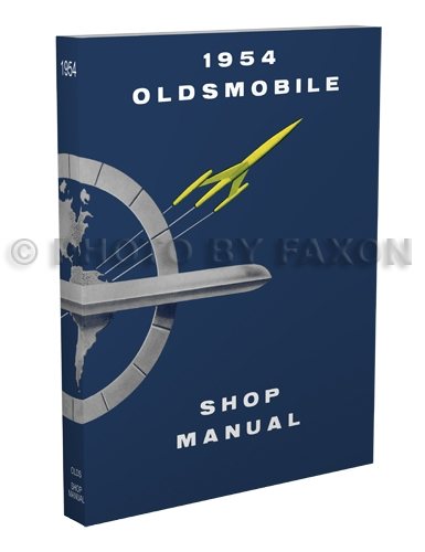 1954 Oldsmobile Shop Manual Reprint