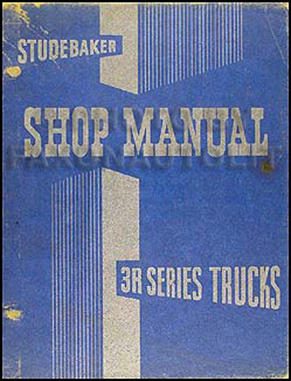 1954 Studebaker 3R Series Trucks Shop Manual Original