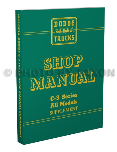 1955-1956 Dodge C-3 Pickup & Truck Shop Manual Reprint Supplement