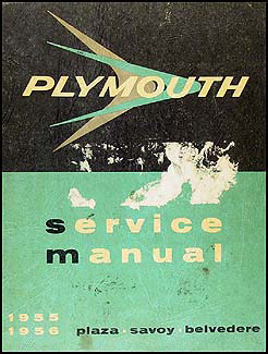 1955-1956 Plymouth Shop Manual Original