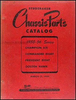 1955-1956 Studebaker Mechanical Parts Catalog Original
