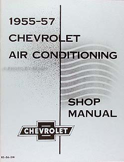 1955-1957 Chevy Air Conditioning Repair Manual Reprint