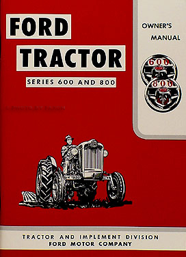 1955-1957 Ford Tractor Owner Manual 620 630 640 650 60 820 840 850 860