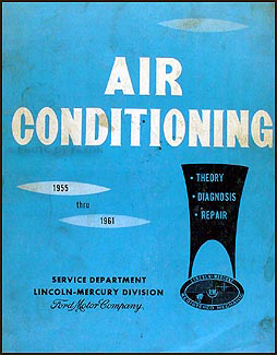 1955-1961 Air Conditioning Repair Shop Manual Orig. Lincoln Edsel Mercury