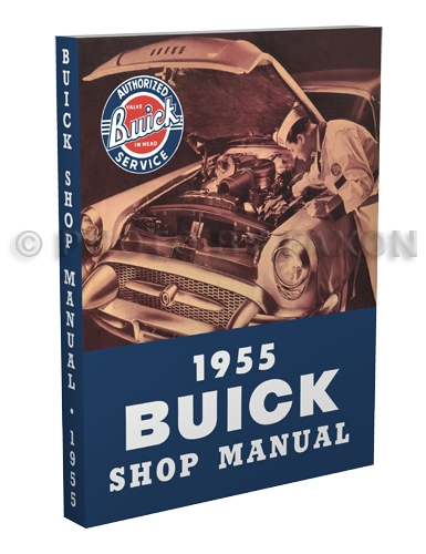 1955 Buick Shop Manual Reprint all models 55