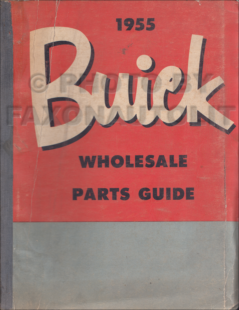 1949-1955 Buick Wholesale Parts Book Original