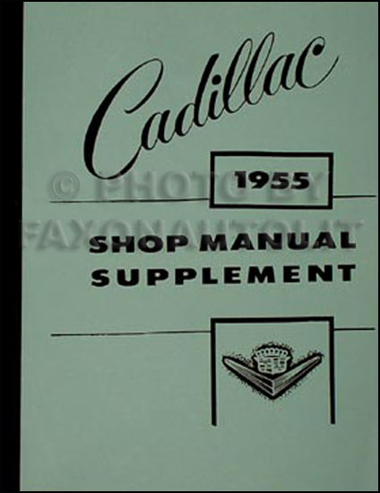 1955 Cadillac Shop Manual Reprint Supplement for all models 55