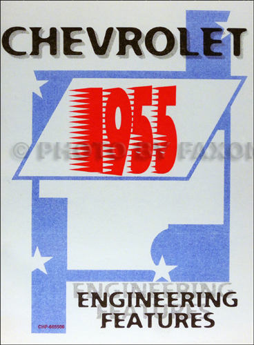 1955 Chevrolet Car Engineering Features Manual Reprint