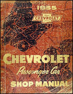 1955 Chevrolet Car Shop Manual Original--All Models