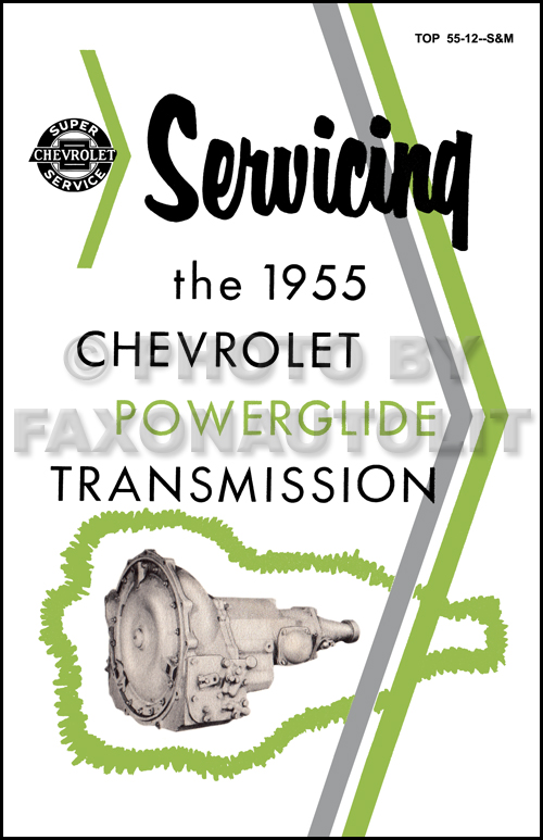 1955 Chevy Powerglide Transmission Training Manual Reprint