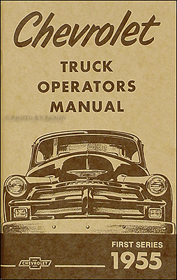 1955 Chevrolet 1st Series Pickup Reprint Owners Manual
