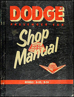 1955 Dodge Car Shop Manual Original