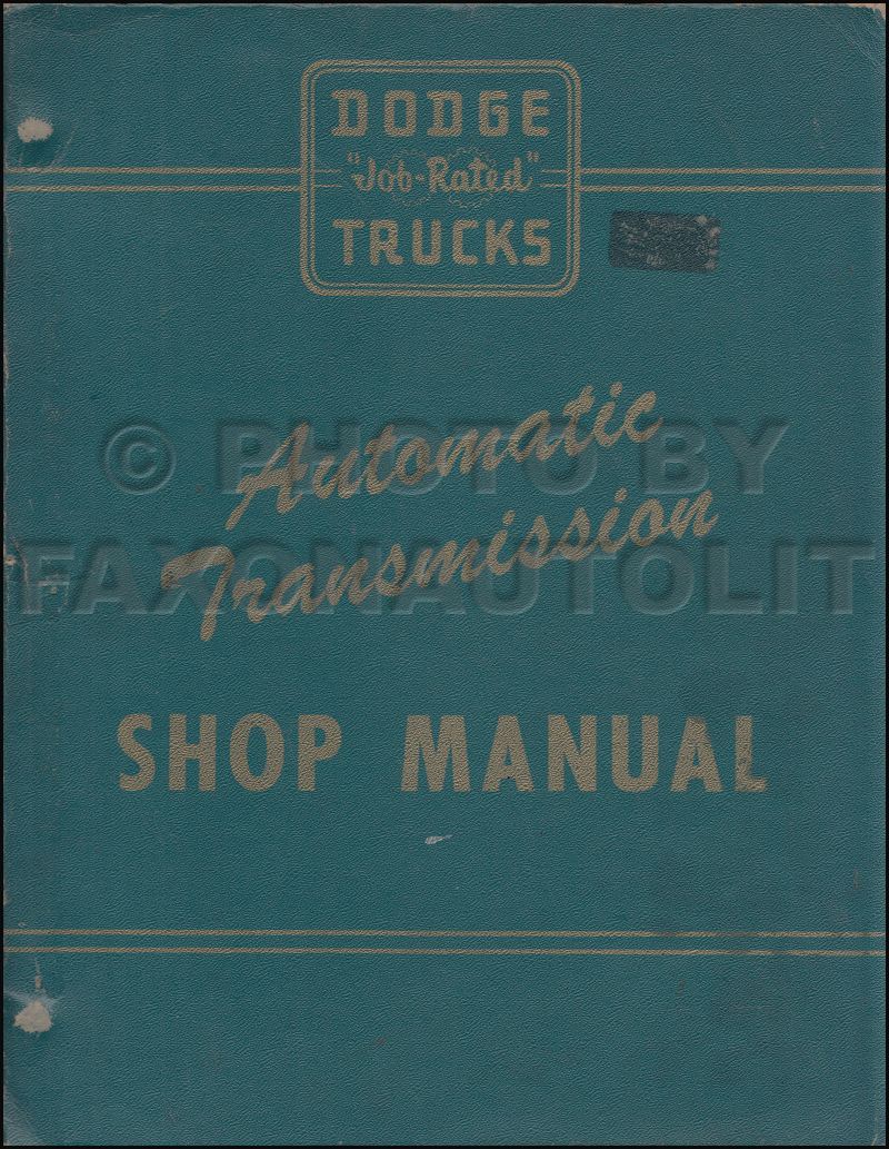 1955 Dodge F & G 1.5 ton Truck Automatic Transmission Repair Shop Manual