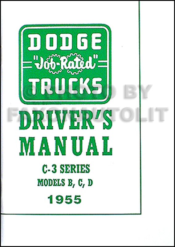 1955 Dodge C-3 Pickup Truck Owner's Manual Reprint