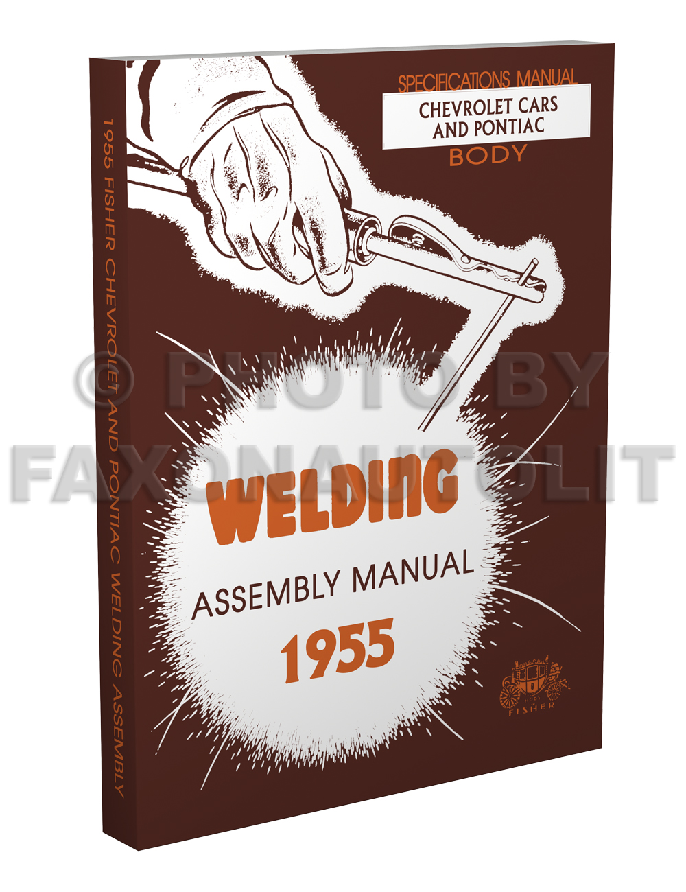 1955 Chevrolet and Pontiac Fisher Body Welding Assembly Manual Reprint