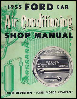 1955 Ford Car Air Conditioning Repair Manual Original