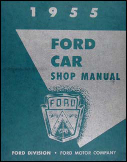 1955 Ford Car & Thunderbird Shop Manual Original