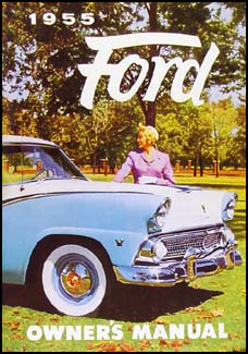 1955 Ford Car Owner's Manual Reprint