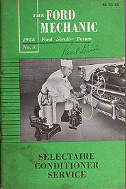 1955 Ford Car Selectaire Air Conditioner Service Training Manual Original