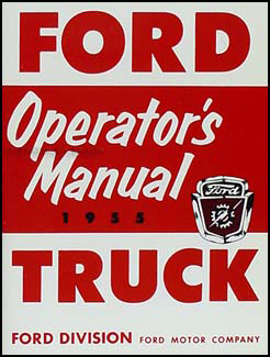 1955 Ford Pickup & Truck Owner's Manual Reprint