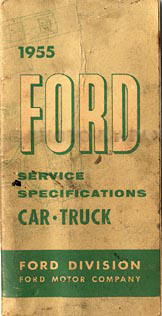 1955 Ford Service Specs Manual Original