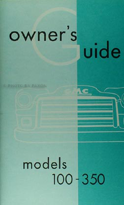 1955 GMC Series I Pickup Truck Owner's Manual Reprint