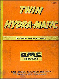 1955 GMC Twin Hydra-Matic Transmission Repair Manual Original